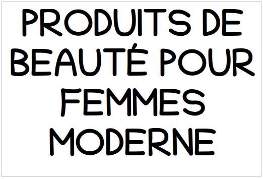 PRODUITS DE BEAUTÉ POUR FEMMES MODERNE