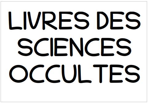 LIVRES DES SCIENCES OCULTES